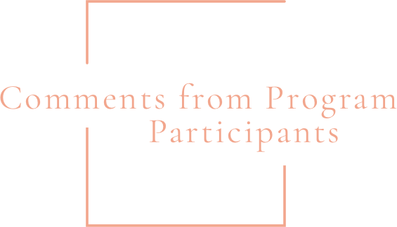 Comments from Program Participants
